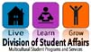 Multicultural Student Programs and Services is a Department within the Division of Student Affairs